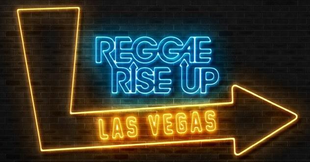 Reggae Rise Up Las Vegas 2021! Downtown Las Vegas Events Center Oct 9-10, 2021. Buy Festival Tickets on NorthLasVegas.com!